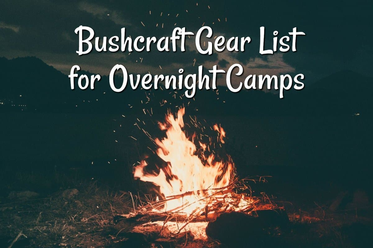 Bushcraft Gear List for Overnight Camps