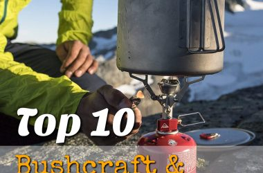 Top 10 Bushcraft & Camping Stoves