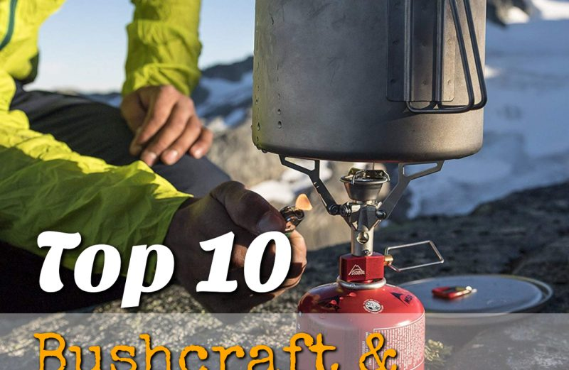 Top 10 Bushcraft & Camping Stoves