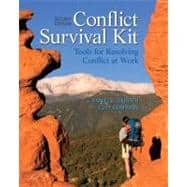 Conflict Survival Kit Tools for Resolving Conflict at Work
