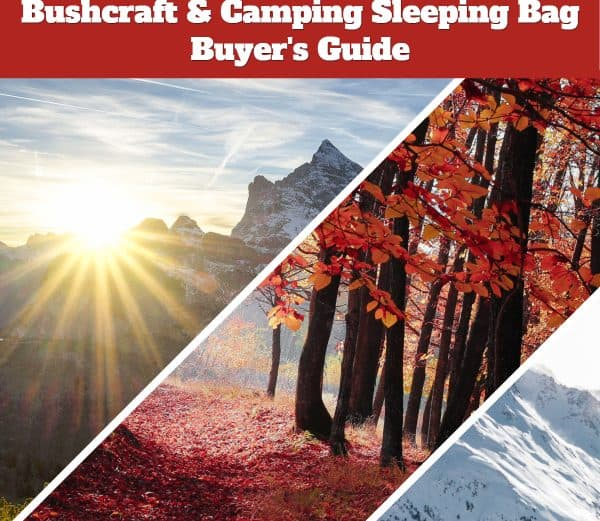 Best Sleeping Bags For Bushcraft and Camping