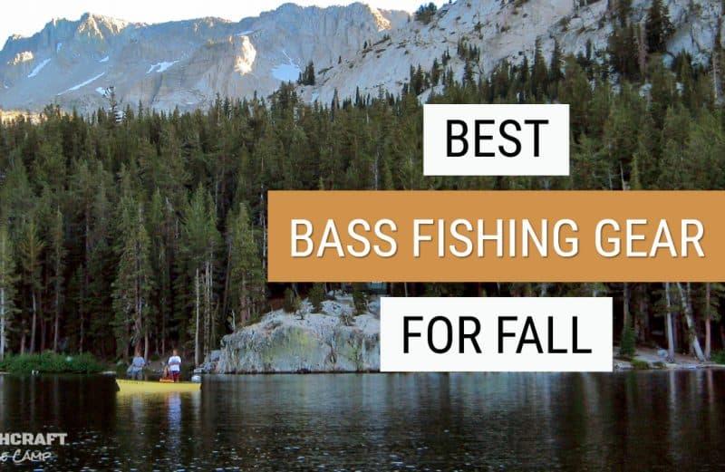 Bass Fishing in Fall: Best Gear to Catch Bass